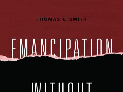 Emancipation without Equality: Pan-African Activism and the Global Color Line cover/Thomas E. Smith