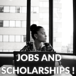 Jobs and Scholarships!