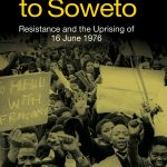 The Road to Soweto Julian Brown