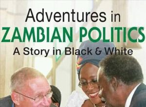 Adventures in Zambian Politics: A Story in Black and White